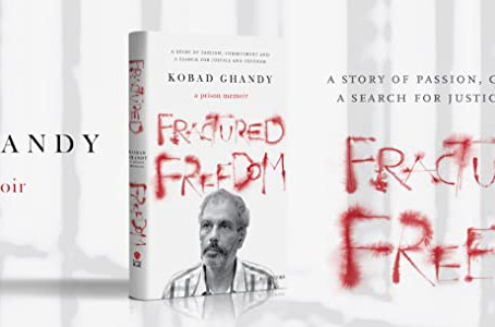 """A Prison Memoir""- Fractured Freedom by Kobad Ghandy"