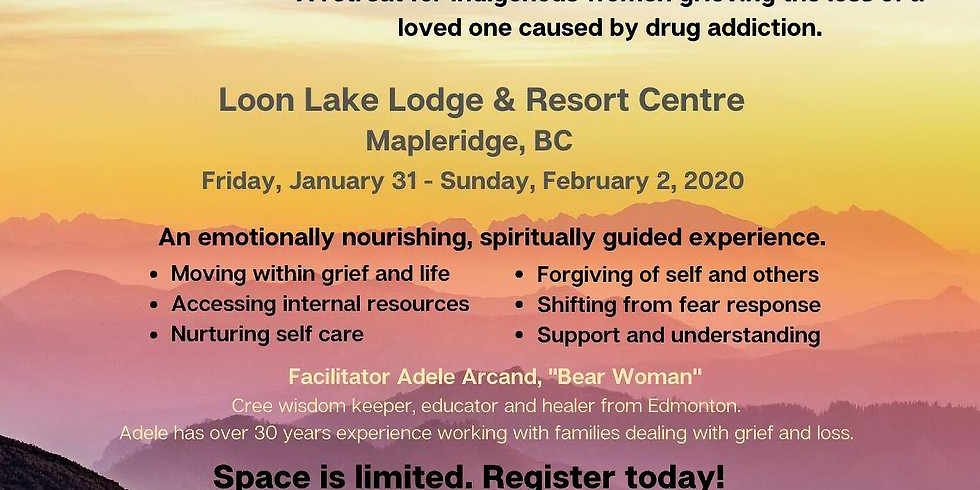 VANCOUVER- Enlightening the Load: A retreat for indigenous women