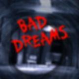 BAD-DREAMS Horror music album cover