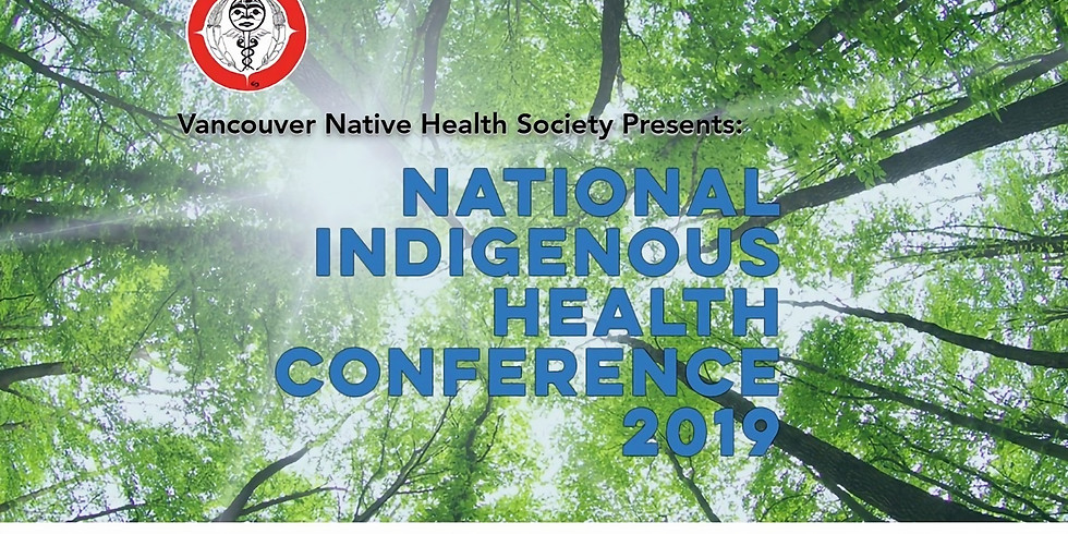 VANCOUVER- National Indigenous Health Conference