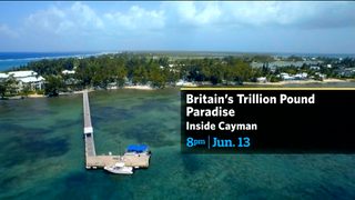 Britain's Trillion Pound Paradise: Inside Cayman