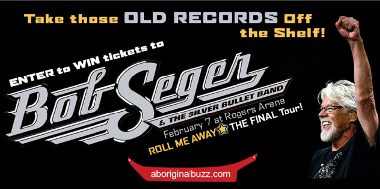 Aboriginal Buzz wants to give you a pair of tickets to see Bob Seger