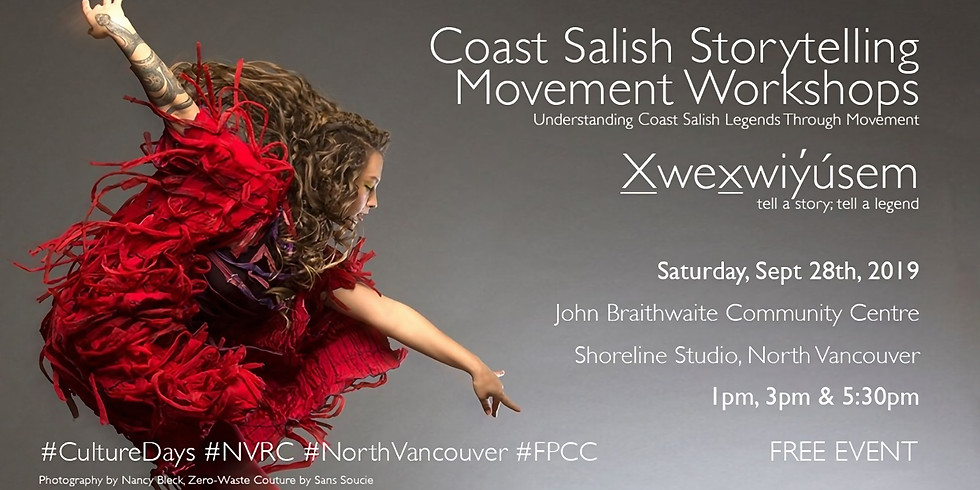NORTH VANCOUVER- X̱wex̱wiy̓úsem: Storytelling Movement Workshops