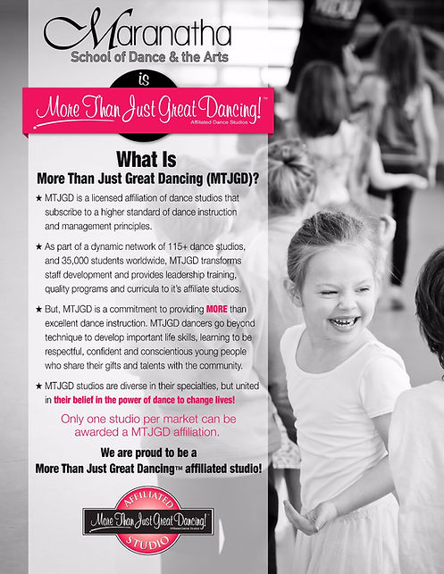 Maranatha School of Dance & the Arts is the only local studio to be awarded a More Than Just Great Dancing Affiliation!