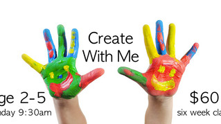 Create with Me- Preschool Art!