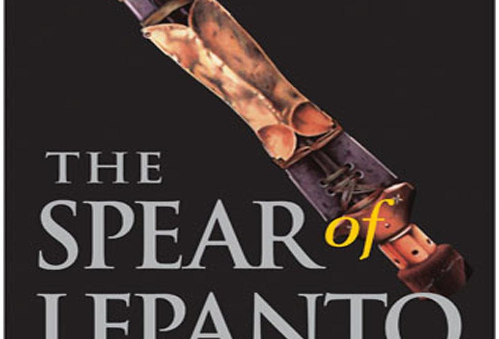 The Spear of Lepanto