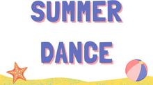 Summer Dance begins July 13