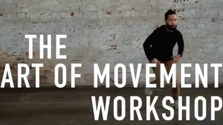 The Art of Movement Workshop