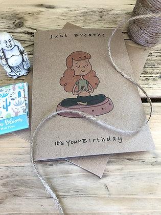 Just Breathe It's Your Birthday, Yoga Birthday Card, Meditation Birthday Card