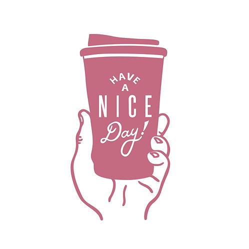 Have a nice day | grafikás női fehér pamutpóló