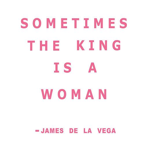 King is a woman   grafikás női fehér pamutpóló