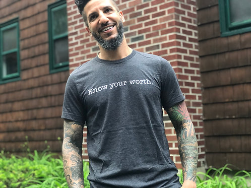Know Your Worth T Shirt