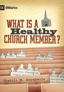 What Is A Healthy Church Member.jpg