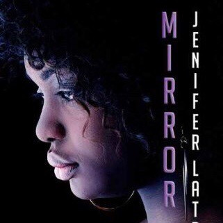 Mirror by Jenifer Latrice: Book Review