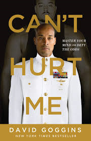 """Can't Hurt Me"" by David Goggins: Book Review"