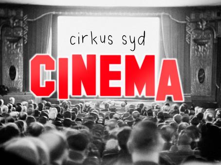 Launching Cirkus Syd Cinema 2021
