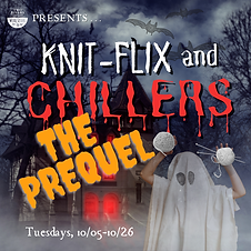 Knitflix and chillers 2.png