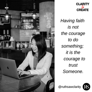 Having faith is not the courage to do so