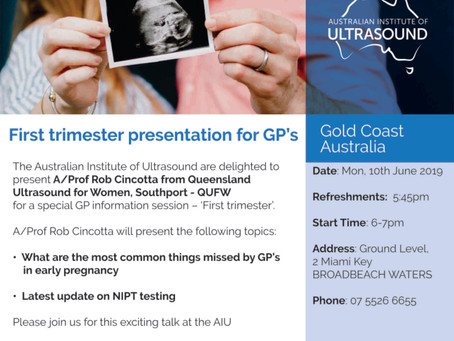 First Trimester Workshop for GP's -Monday, 10 June 2019 (No Charge)