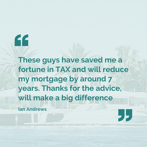 """""""These guys have saved me a fortune in TAX..."""""""