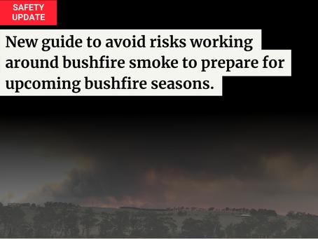 Bushfire Season - New Safety Guide