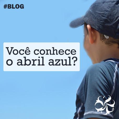 Abril Azul: Conscientização do Autismo