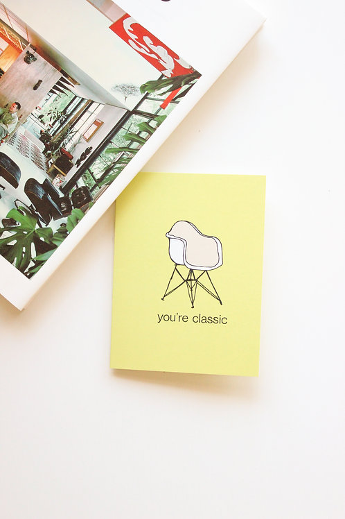 'you're classic' card