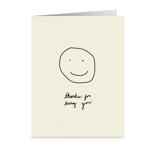 minimalist greeting card - 'thanks for being you'