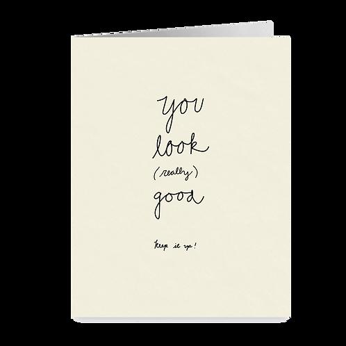 minimalist greeting card - 'looking good'