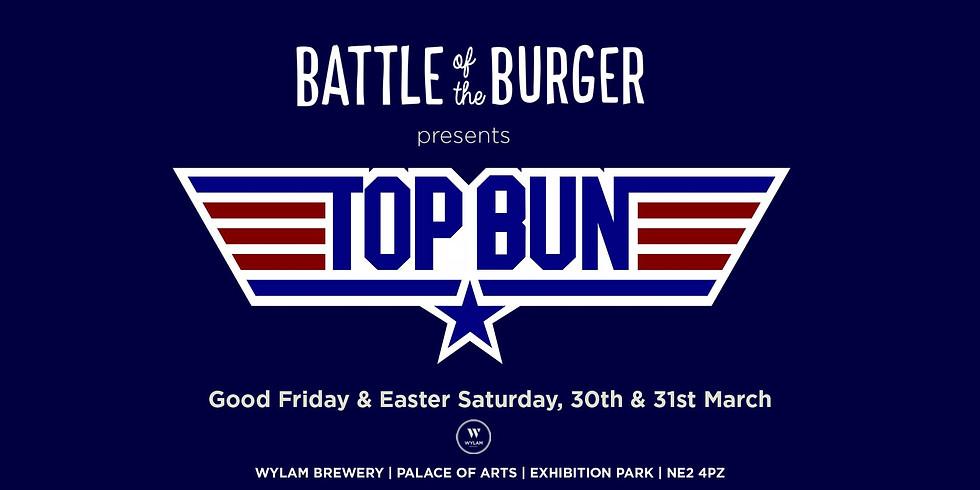Battle of the Burger 2018 - TOP BUN