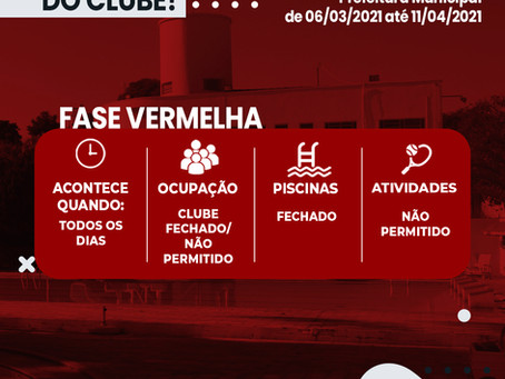 Fase Vermelha Até dia 11/04