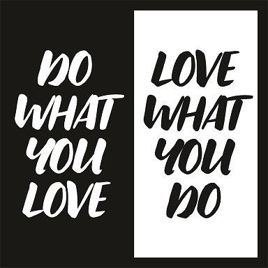 Quadro D  - Do What You Love