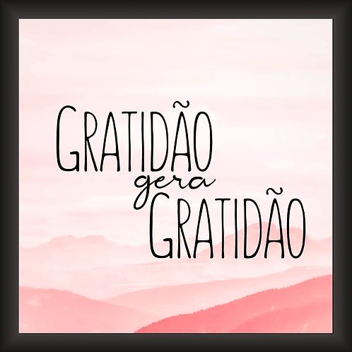 Quadro Decorativo - Gratidão Gera Gratidão