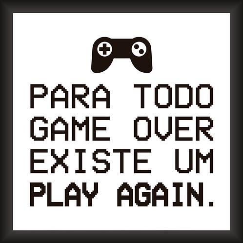 Quadro Decorativo - Para Todo Game Over