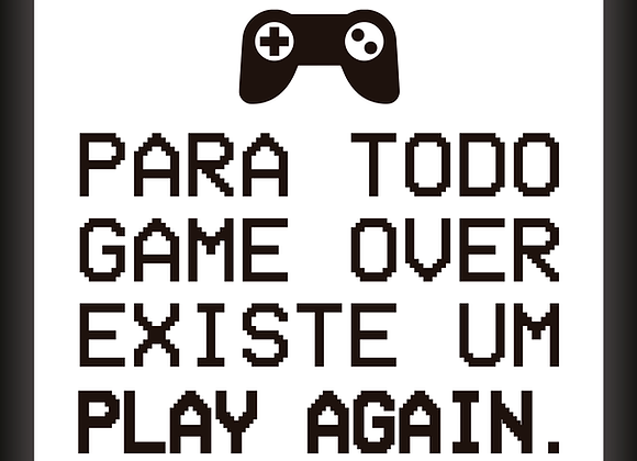 Quadro Decor - Para Todo Game Over