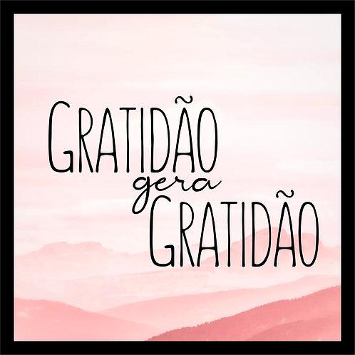 Quadro D - Gratidão Gera