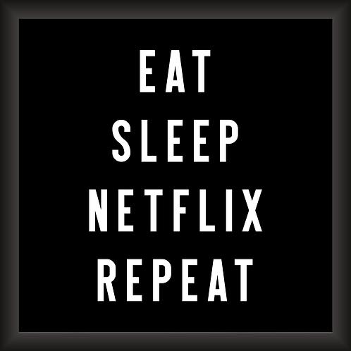 Quadro Decorativo - Eat Sleep Netflix Repeat