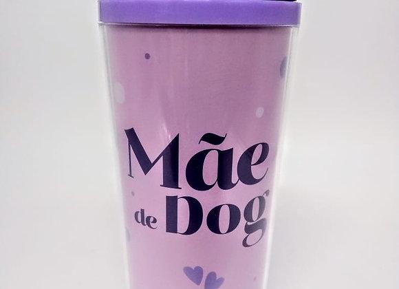Copo Térmico - Mãe de Dog
