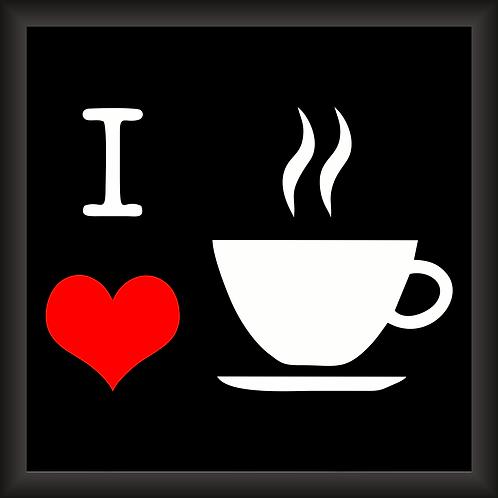 Quadro Decorativo - I Love Coffee