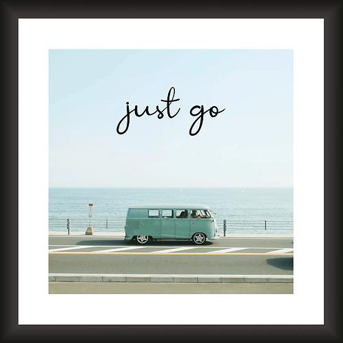 Quadro Decorativo -V. Just Go
