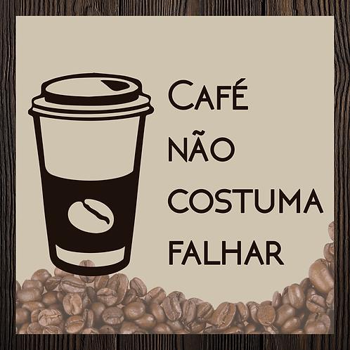 Quadro Café - Não falha