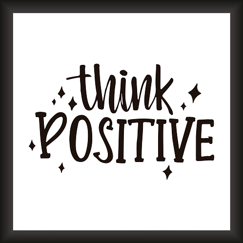 Quadro Decorativo - Think Positive