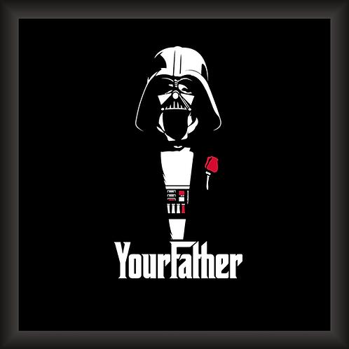 Quadro Decorativo -Your Father