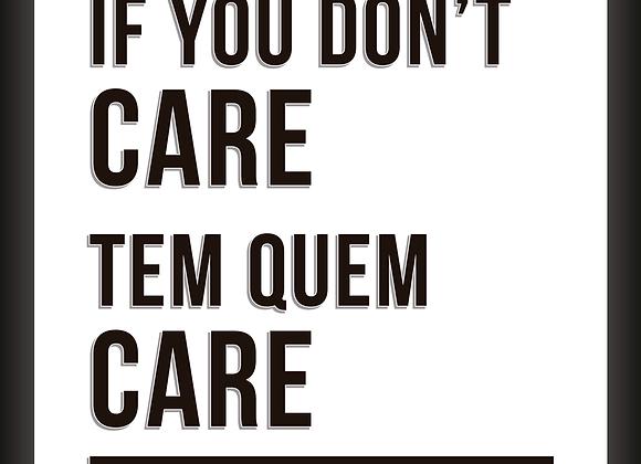 Quadro Decor - If You Don't Care
