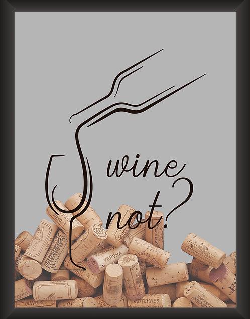 Quadro Vinho - Wine Not