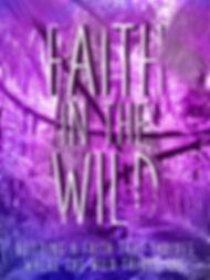 Faith in the Wild.jpg