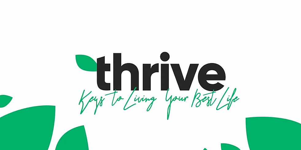 Thrive: Keys to Living Your Best Life (Core Group)