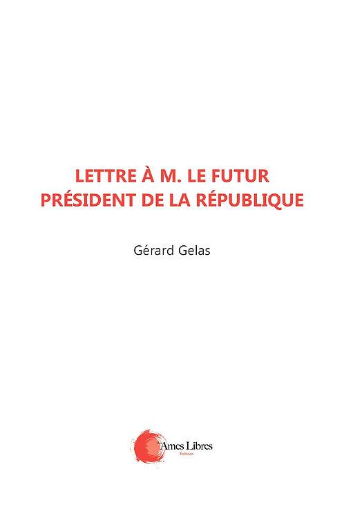 Lettre à monsieur le futur président de la république