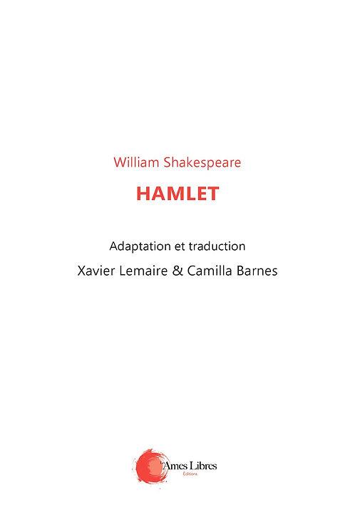 William Shakespeare traduction & adaptation Camilla Barnes et Xavier Lemaire