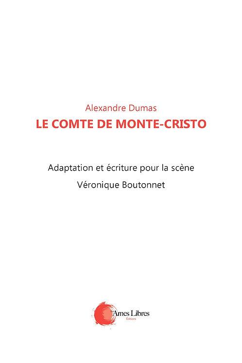 Alexandre Dumas adaptation pour la scène Véronique Boutonnet